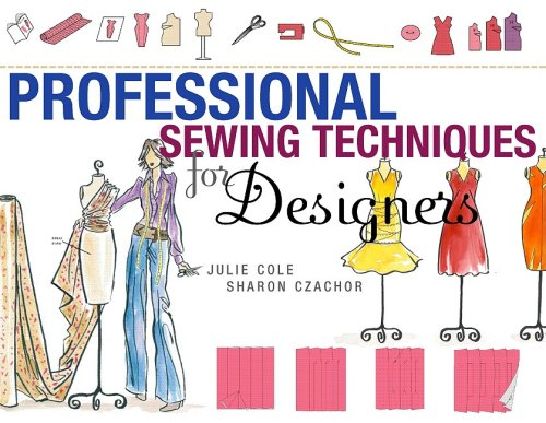 Professional Sewing Techniques for Designers 9781563675164