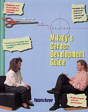 Professional by Choice: Milady's Career Development Guide 9781562531485