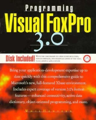Programming Visual FoxPro 3 0 by Whil Hentzen