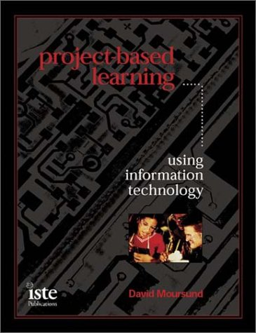 Project-Based Learning Using Information Technology 9781564841964