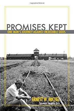 Promises Kept: One Man's Journey Against Incredible Odds 9781569803387
