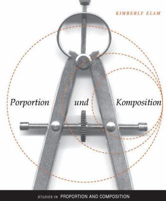 Proportion Und Komposition: Geometrie Im Design 9781568985848