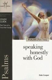 Psalms (Part Two): Speaking Honestly with God