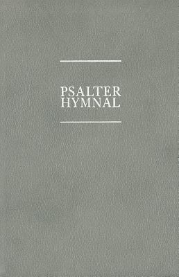 The Psalter Hymnal Ecumenical Edition, Large Print Text Only 9781562120177