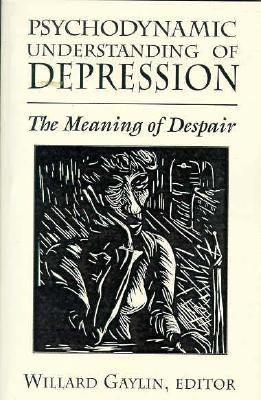 Psychodynamic Understanding of Depression 9781568214320
