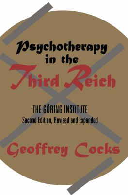 Psychotherapy in the Third Reich - 2nd Edition