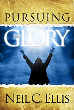Pursuing the Glory 9781562299521