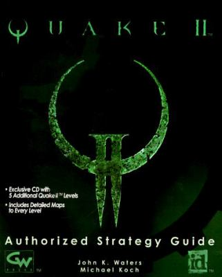 Quake 2: The Authorized Strategy Guide [With *] 9781568939599