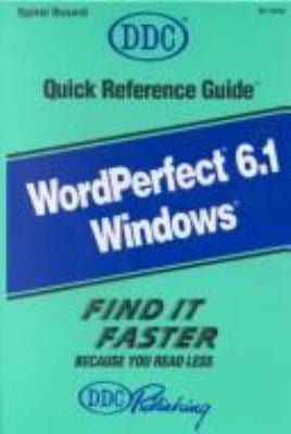 Quick Reference Guide for WordPerfect 6.1 for Windows 9781562433062
