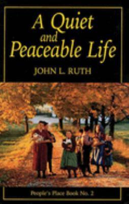 Quiet and Peacable Life