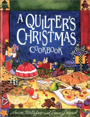 Quilters Christmas Cookbook 9781561483747
