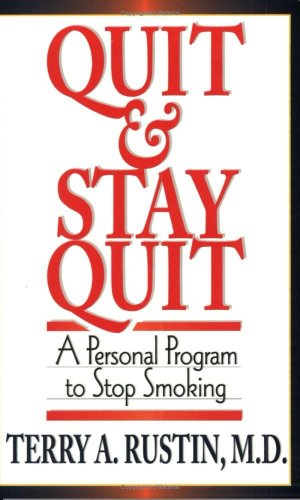 Quit and Stay Quit a Personal Program to Stop Smoking: Quit & Stay Quit Nicotine Cessation Program 9781568381091