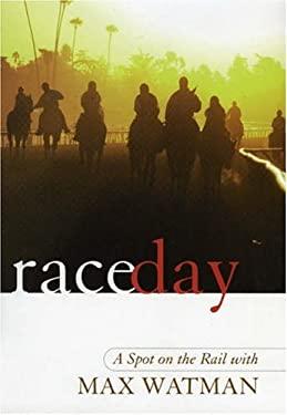 Race Day: A Spot on the Rail 9781566636087