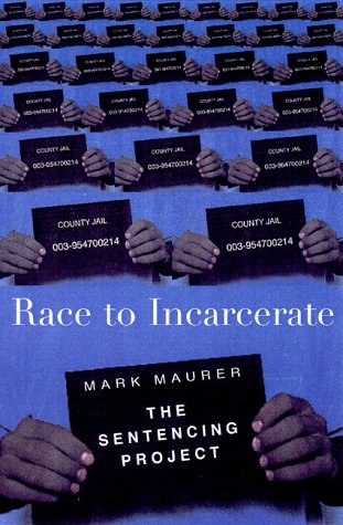 Race to Incarcerate 9781565844292