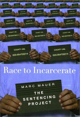 Race to Incarcerate 9781565846838