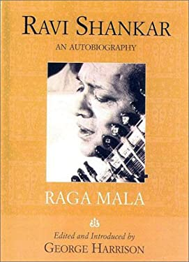 Raga Mala: The Autobiography of Ravi Shankar 9781566492171