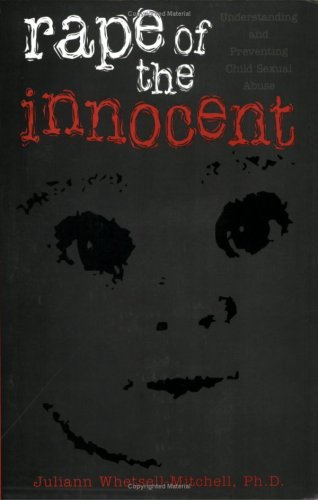 Rape of the Innocent: Interpretation Manual for Counselors and Clinicians 9781560323945