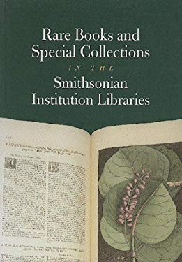 Rare Books and Special Collections in the Smithsonian Institution Libraries 9781560986256