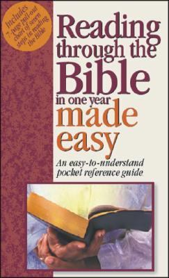 Reading Through the Bible in One Year Made Easy [With a Pull-Out Chart] 9781565637924