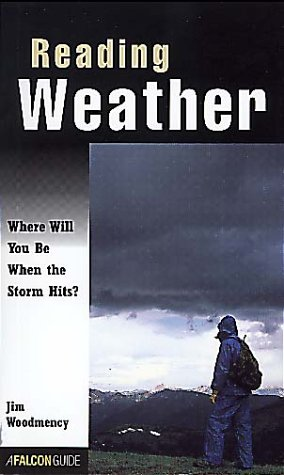 Reading Weather: Where Will You Be When the Storm Hits? 9781560446620