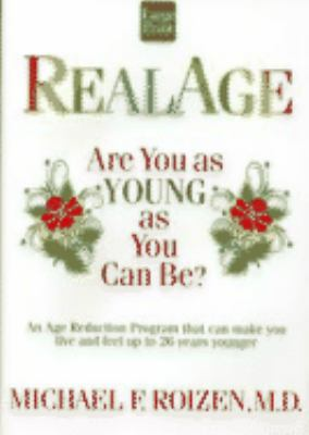 Real Age: Are You as Young as You Can Be? 9781568957913