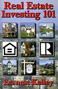 Real Estate Investing 101 9781561679539