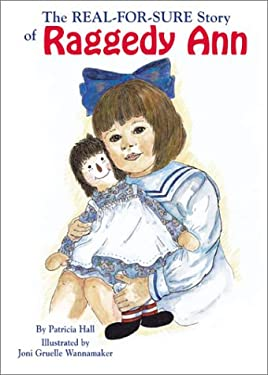 Real-For-Sure Story of Raggedy Ann 9781565547636