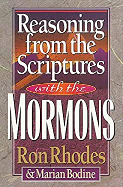 Reasoning from the Scriptures with the Mormons 9781565073289