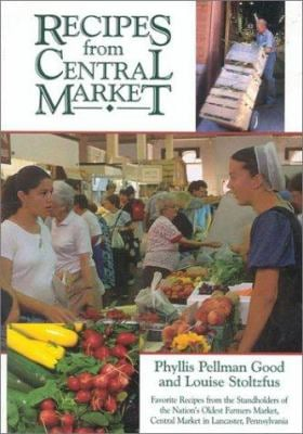 Recipes from Central Market [With 12 Color Plates] 9781561482108