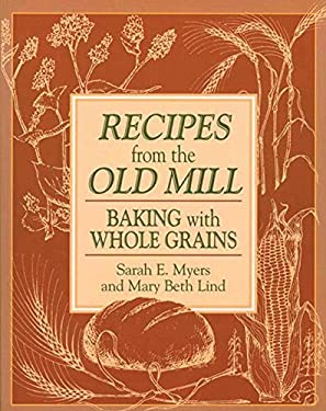 Recipes from the Old Mill 9781561481767