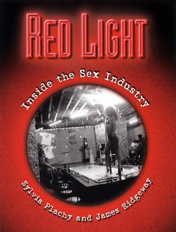 Red Light: Inside the Sex Industry 9781560251972