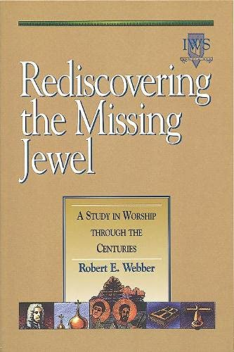 Rediscovering the Missing Jewel: Volume II 9781565632578
