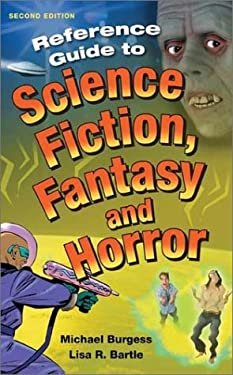Reference Guide to Science Fiction, Fantasy and Horror: Second Edition 9781563085482