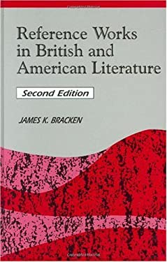 Reference Works in British and American Literature 9781563085185