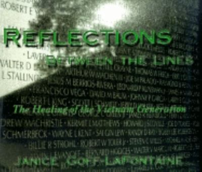 Reflections Between the Lines: The Healing of the Vietnam Generation 9781563113789