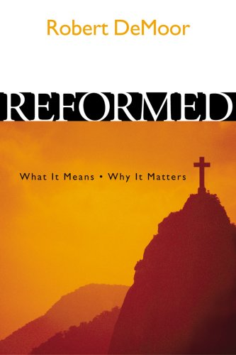 Reformed: What It Means 9781562124335