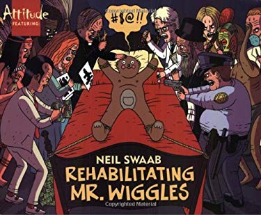 Rehabilitating Mr. Wiggles: Volume 2 9781561634286