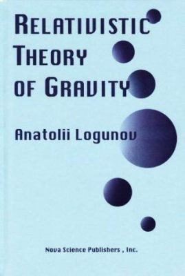 Relativistic Theory of Gravity 9781560726357