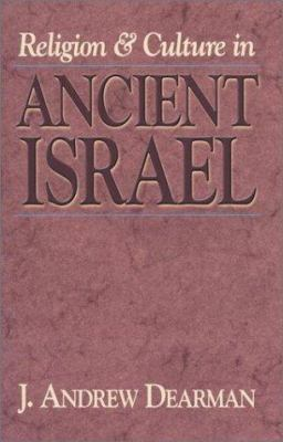 Religion and Culture in Ancient Israel 9781565634657