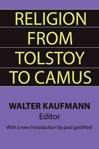 Religion from Tolstoy to Camus 9781560007067