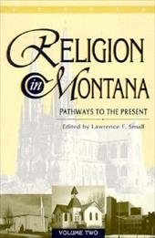 Religion in Montana: Pathways to the Present