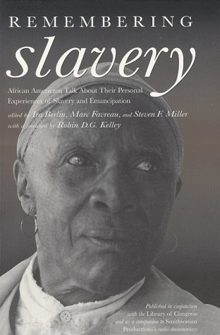 Remembering Slavery: African Americans Talk about Their Personal Experiences of Slavery and Emancipation [With 2 60-Minute Cassettes] 9781565844254