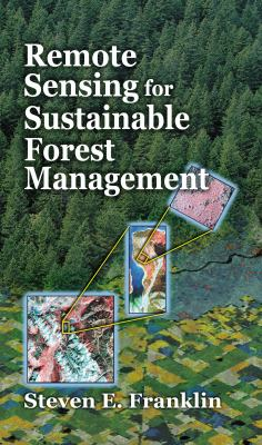 Remote Sensing for Sustainable Forest Management Omics 9781566703949