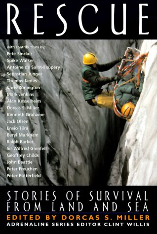 Rescue: Stories of Survival from Land and Sea 9781560252580