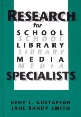 Research for School Library Media Specialists 9781567500868