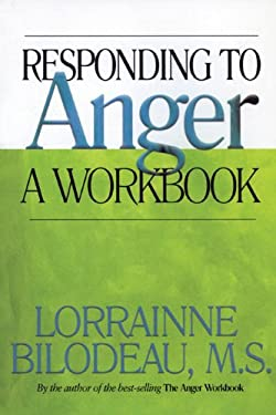 Responding to Anger: A Workbook 9781568386249