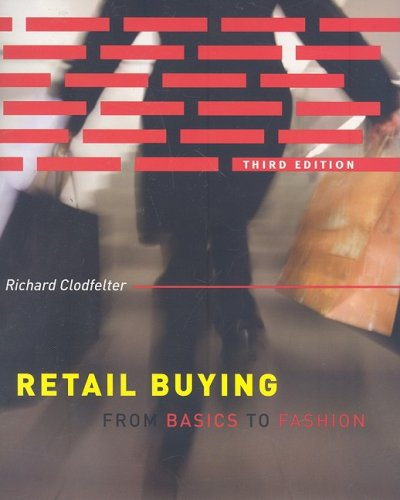 Retail Buying: From Basics to Fashion 9781563677038
