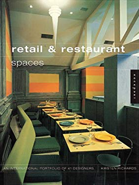 Retail and Restaurant Spaces: An International Portfolio of 41 Designers 9781564968715