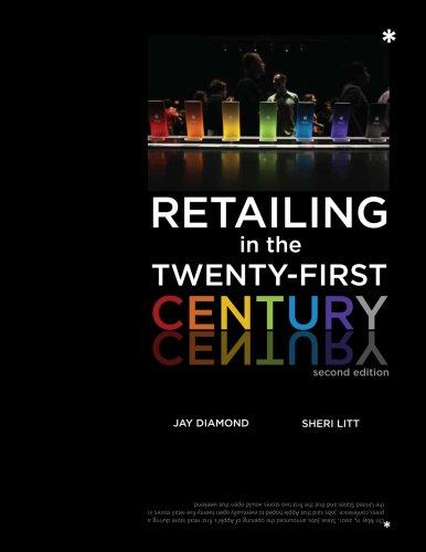 Retailing in the Twenty-First Century 9781563677052