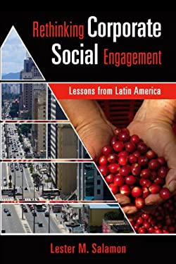 Rethinking Corporate Social Engagement: Lessons from Latin America 9781565493131